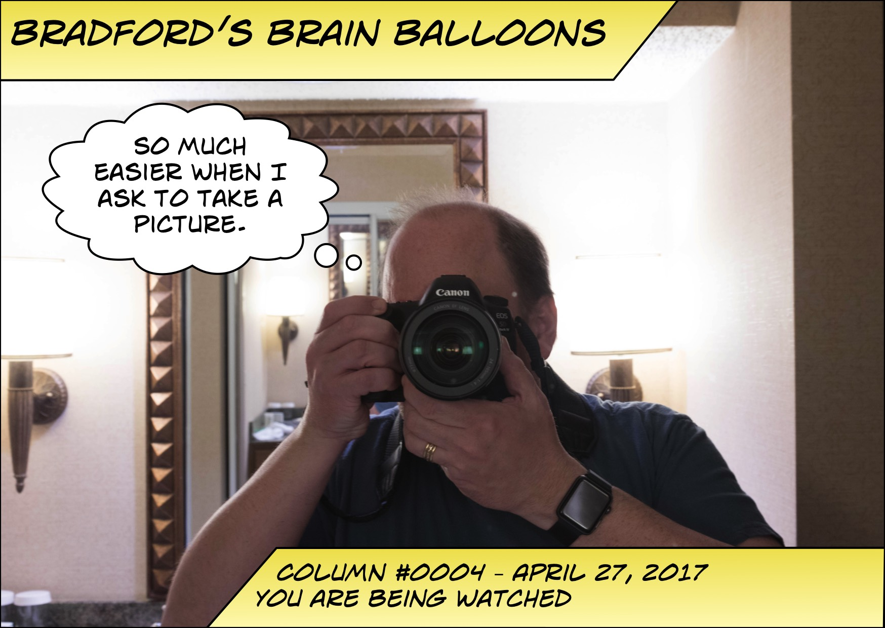 Bradford's Brain Balloons #0004- You are being watched.