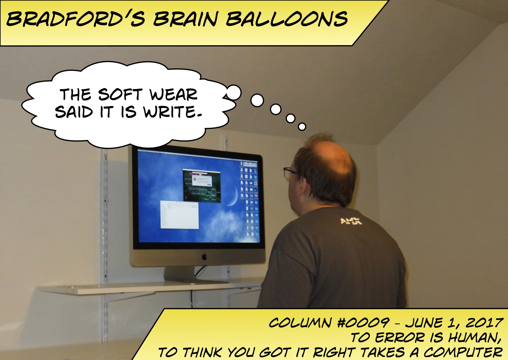 "Bradford's Brain Balloons - Subtitle is ""The soft wear said it is write."""