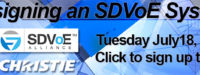 AVNation Seminar on July 18th about designing an SDVoE System. July 18th. Sign up