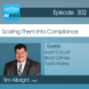 AVWeek 302: Scaring Them Into Compliance