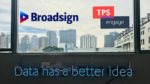 Broadsign, TPS Engage partner on integrated programmatic DOOH platform
