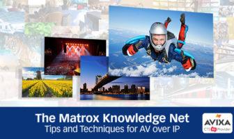 Matrox UK to host AV-over-IP educational webinar series