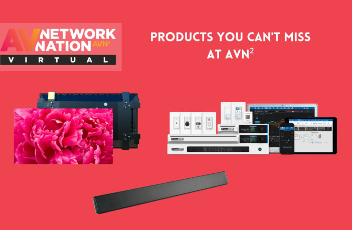 Products You Can't Miss at AVN²